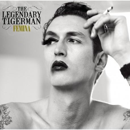 LEGENDARY TIGERMAN (the) : CD Femina