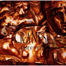 CRANES : CD Forever