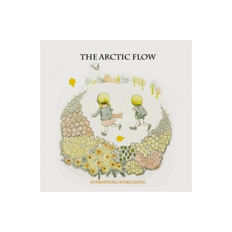 ARCTIC FLOW (the) : CDR Sunbathing/stargazing