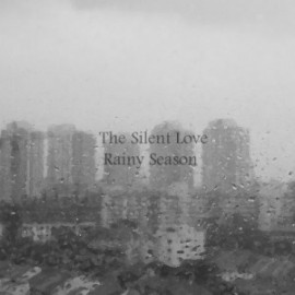 SILENT LOVE (the) : CDR Rainy Season