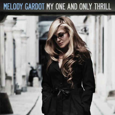 GARDOT Melody : LP My One And Only Thrill