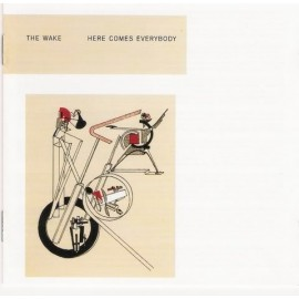 WAKE (the) : He Comes Everybody + Singles