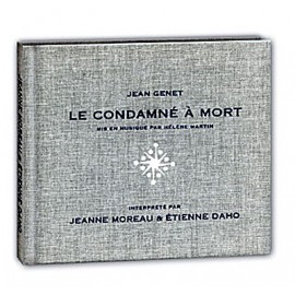 DAHO / MOREAU : CD Le Condamné A Mort - Edition Limitée