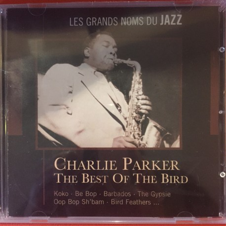 PARKER Charlie : CD Les Grands Noms Du Jazz