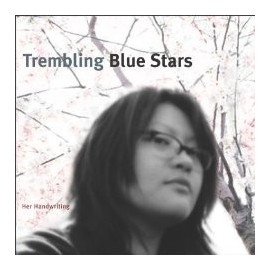 TREMBLING BLUE STARS : Her Handwriting
