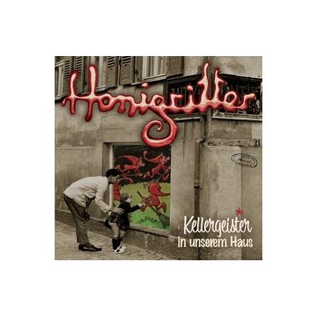 HONIGRITTER : LP Kellergeister In Unserem Haus