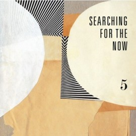 VARIOUS : Searching For The Now vol05
