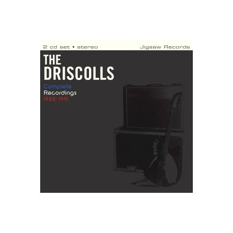 DRISCOLLS (the) : CDx2 Complete Recordings 1988-1991