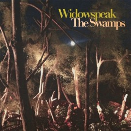 WIDOWSPEAK : LP The Swamps