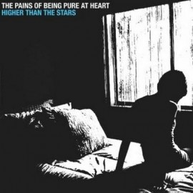 """PAINS OF BEING PURE AT HEART (the) : Higher Than The Stars 7"""""""