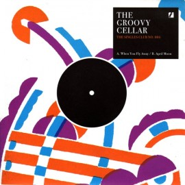 GROOVY CELLAR (the) : When You Fly Away