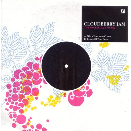 CLOUDBERRY JAM : When Tomorrow Comes