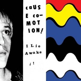CAUSE CO-MOTION ! : I Lie Awake