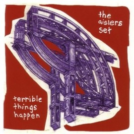 AISLERS SET (the) : Terrible Things Happen
