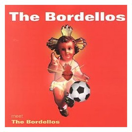 BORDELLOS (the) : Meet The Bordellos