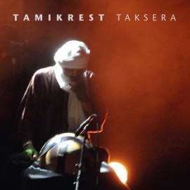 TAMIKREST : Taksera
