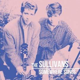SULLIVANS (the) : LP Somewhere Songs