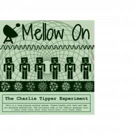 CHARLIE TIPPER  EXPERIMENT (the) : LP+CD Mellow On