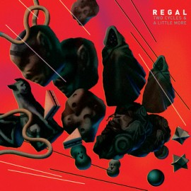 REGAL : LP Two Cycles & A Little More