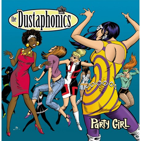 DUSTAPHONICS: LP Party Girl