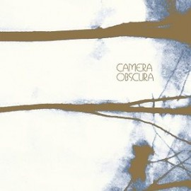 """CAMERA OBSCURA : 7""""EPx2 Break It To You Gently"""