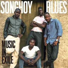 SONGHOY BLUES : LP Music In Exile