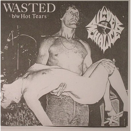 SILVER CHALICE : Wasted