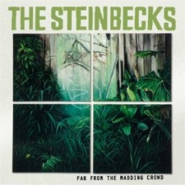 STEINBECKS (the) : Far From The Madding Crowd