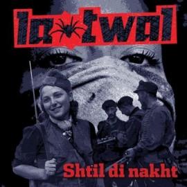 LA TWAL : Shtil Di Nakht