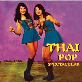 VARIOUS : LPx2 THAI POP SPECTACULAR 1960s-1980s