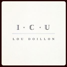 DOILLON Lou : I.C.U