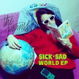 PRAMS (the) : Sick Sad World