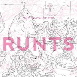 DEATH OF POP (the) : CD Runts