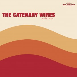 "CATENARY WIRES (the) : 10""LP Red Red Skies"