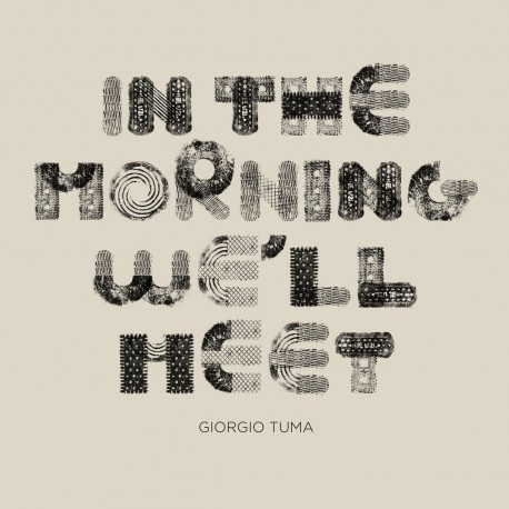 GIORGIO TUMA : LP In The Morning We'll Meet