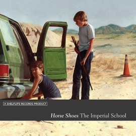 "HORSE SHOES (the)  : 7""+CDEP The Imperial School"
