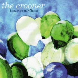 CROONER (the) : Heaven Airlines