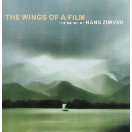 ZIMMER Hans : CD The Wings Of A Film