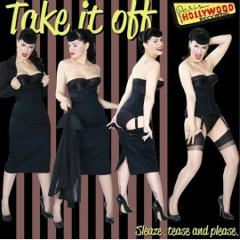 VARIOUS : LP Take It Off! Sleaze, Tease & Please
