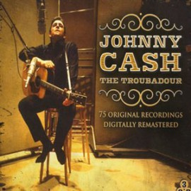 JOHNNY CASH : CDx3 The Troubadour
