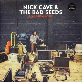 NICK CAVE & THE BAD SEEDS : LPx2 Live From KCRW