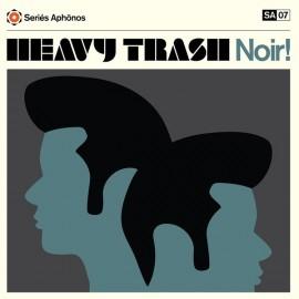 HEAVY TRASH : LP Noir!