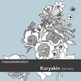 KURYAKIN : Still Here