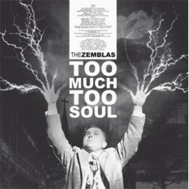 ZEMBLAS (the) : LP Too Much Too Soul