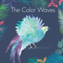 COLOR WAVES (the) : Chirology