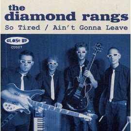 DIAMOND RANGS (the) : So Tired