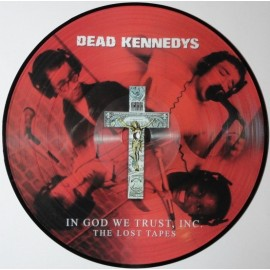 DEAD KENNEDYS : LP+DVD Picture In God We Trust, Inc. - The Lost Tapes