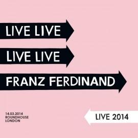 FRANZ FERDINAND : LPx2 Franz Ferdinand Live 2014