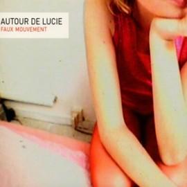2nd HAND : AUTOUR DE LUCIE : CD Faux Mouvement