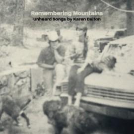 VARIOUS : CD Remembering Mountains : Unheard Songs by Karen Dalton